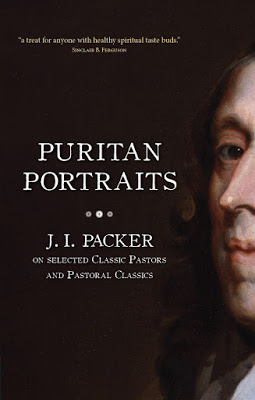 Packer's Puritan Portraits: Solid Reading, Not Entirely New