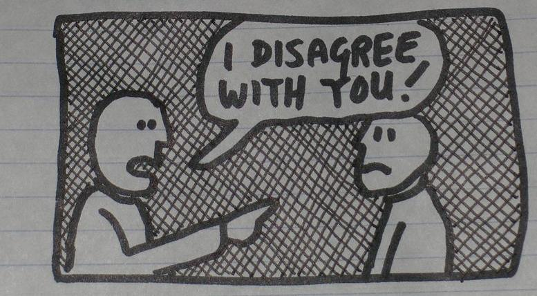 """drawing of one person telling another """"I disagree with you"""""""