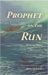 prophet on the run cover courtesy Shepherd Press