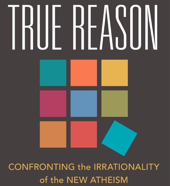 True Reason: Worth Thinking Your Way Through