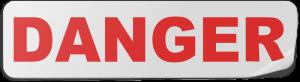 Danger (Warning) Label