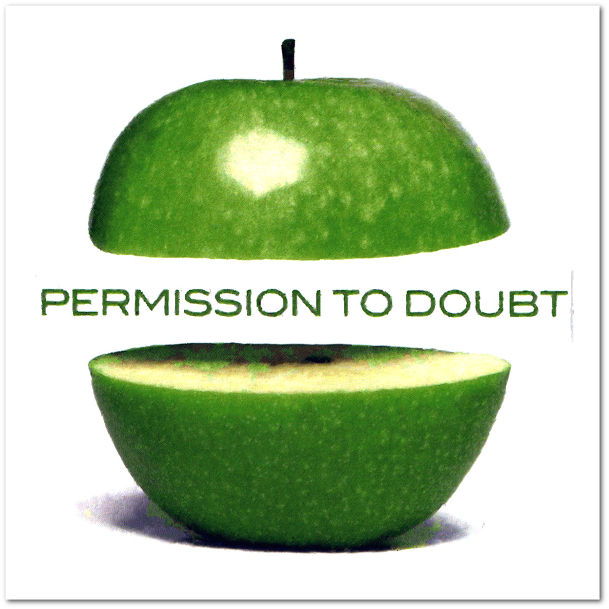 Permission to Avoid Permission to Doubt