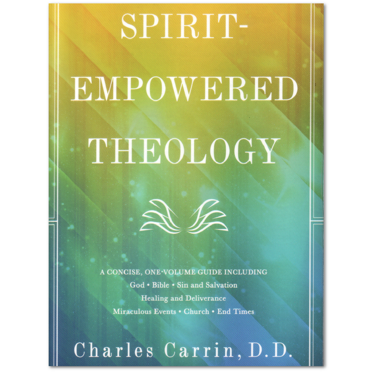 Worth Reading…with Healthy Skepticism: Carrin's Spirit-Empowered Theology